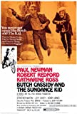 Butch Cassidy and the Sundance Kid Poster Movie 27 x 40 In - 69cm x 102cm Paul Newman Robert Redford Katharine Ross Jeff Corey Strother Martin Cloris Leachman