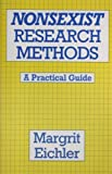 Nonsexist Research Methods, Magrit Eichler, 0044970455