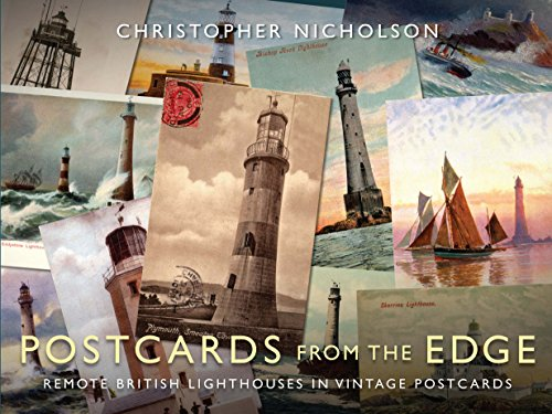 (Postcards from the Edge: Remote British Lighthouses in Vintage Postcards)