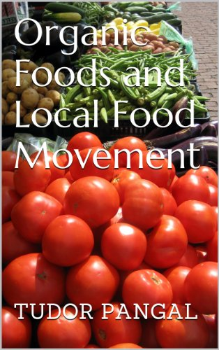 Organic Foods and Local Food Movement (Food-Wise: Making the Heatlhy Choices Book 1)