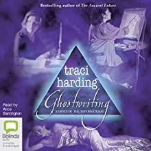 Ghostwriting Audiobook by Traci Harding Narrated by Alice Barrington
