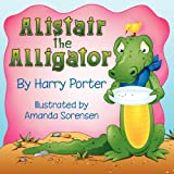 Alistair the Alligator, Harry Porter, 0982588615