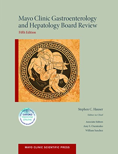 Mayo Clinic Gastroenterology and Hepatology Board Review (Mayo Clinic Scientific Press) - http://medicalbooks.filipinodoctors.org