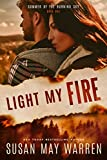 #6: Light My Fire: Christian romantic suspense (Summer of the Burning Sky Book 1)