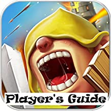 Clash of Lords 2: The Ultimate Game Guide with Hacks, Cheats and Top Tips for Winning Battles, Heroes, Obstacles, Guild, Base Design, Advance Strategies to Win Battle