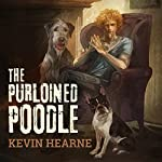 The Purloined Poodle | Kevin Hearne
