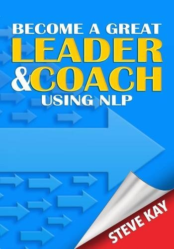 Become a Great Leader & Coach Using NLP pdf