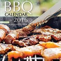 BBQ Calendar 2016: 16 Month Calendar