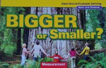 Read Online Bigger or Smaller?: Measurement, Grade K (Real-World Problem Solving: Math and Science) pdf