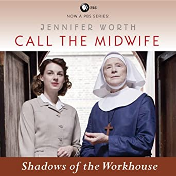 Shadows of the Workhouse (The Midwife Trilogy, Book 2)