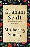 Mothering Sunday: A Romance (Vintage International)