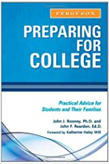 Preparing for College: Practical Advice for Students and Their Families Paperback