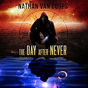 The Day After Never: A Time Travel Adventure Audiobook