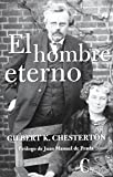 Image of El hombre eterno/ The Everlasting Man (Spanish Edition)