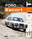 Ford Escort - A Winner's Car: The legendary...