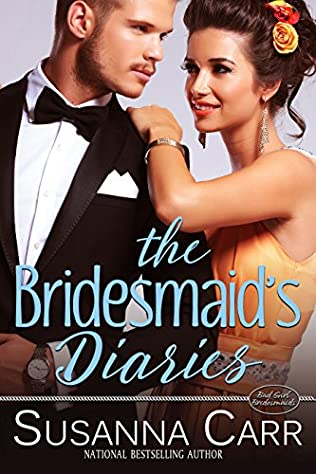 The Bridesmaids Diaries Bad Girl Bridesmaids By Susanna Carr