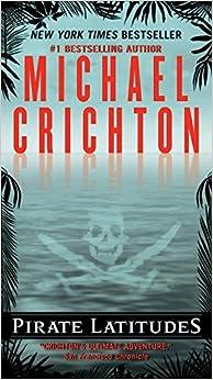 Amazon Com Pirate Latitudes 9780061929380 Michael