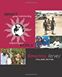 America Serves College Edition, Linda Falcão, 146626537X