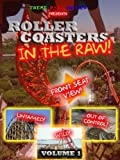 Roller Coasters in the Raw