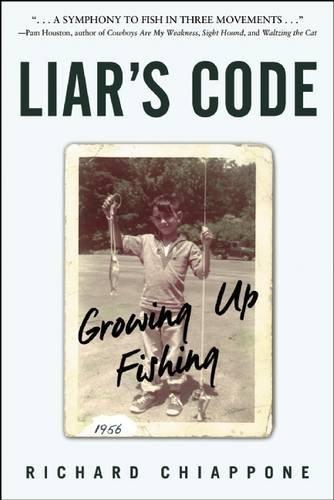 Liar's Code: Growing Up Fishing