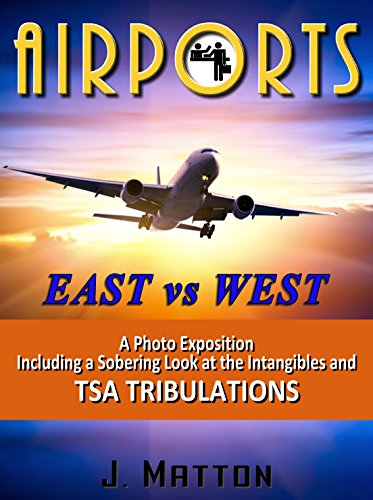 AIRPORTS: East vs West