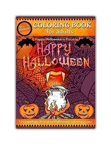 (Happy Halloween coloring book for adults – Volume 09 by Prajakta P, Spiral bound, stress relieving fun patterns for)