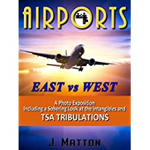 AIRPORTS: East vs West, a Photo Exhibition.
