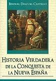 Historia Verdadera de la Conquista de la Nueva Espana, Bernal Díaz del Castillo, 9707753668
