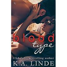 Blood Type (Blood Type Book 1)