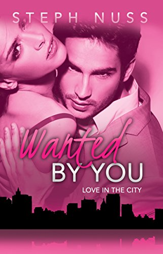 Nightclub Home Bar - Wanted By You (Love in the City Book 1)