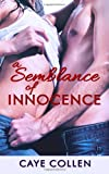 A Semblance of Innocence, Caye Collen, 1494876132