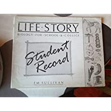 Life Story: Student Record Bk: Biology for School and College