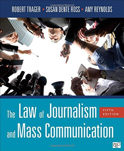 The Law of Journalism and Mass Communication (Fifth Edition) by CQ Press