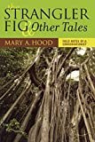 download ebook the strangler fig and other tales: field notes of a conservationist pdf epub
