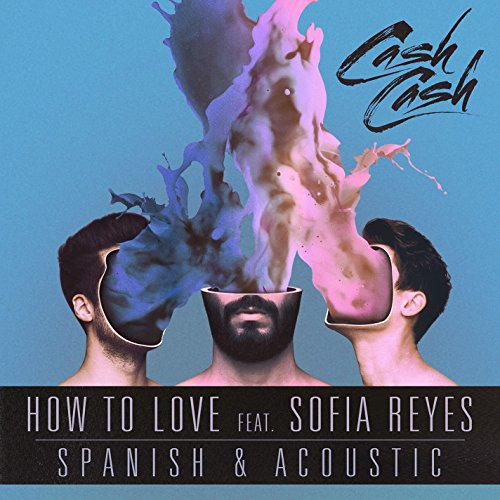 How To Love (feat. Sofia Reyes...