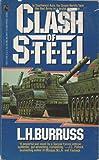 Clash of Steel, L. H. Burruss, 0671700170