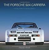 The Porsche 924 Carrera- evolution to excellence