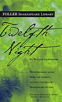 Twelfth Night (Folger Shakespeare Library) by [Shakespeare, William]