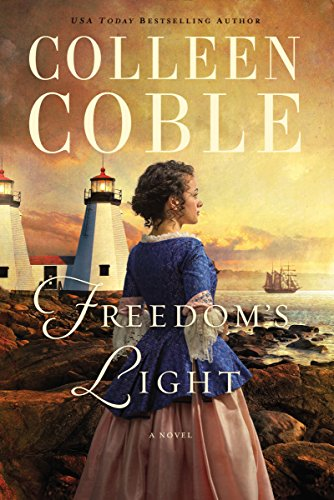Freedom's Light by [Coble, Colleen]
