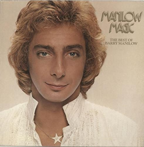 BARRY MANILOW Manilow Magic: The Best of Barry Manilow LP 1979