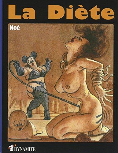 La Diète Album – 21 janvier 2014 Noé Ignacio Dynamite 2362341003 Public averti (Erotique