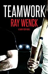 Teamwork (A Danny Roth Novel Book 2)