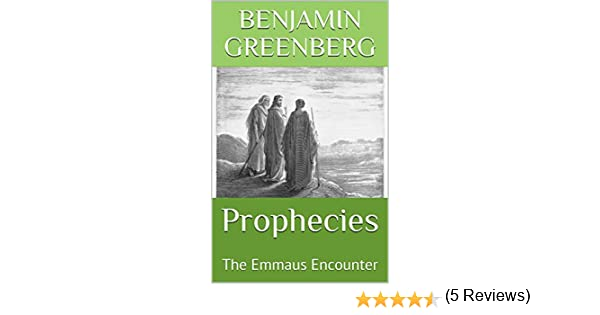 Prophecies: The Emmaus Encounter
