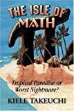 The Isle of Math, Kiele Tekeuchi, 1596635509