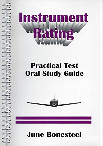 Instrument Rating: Practical Test Oral Study Guide