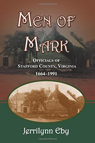 Men of Mark: Officials of Stafford County, Virginia pdf epub
