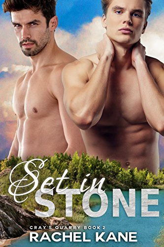 Set in Stone: A Friends to Lovers Gay Romance (Cray's Quarry Book 2)