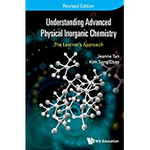 Understanding Advanced Physical Inorganic Chemistry:The Learner's ApproachRevised Edition