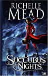Georgina Kincaid, tome 2 : Succubus Night par Mead