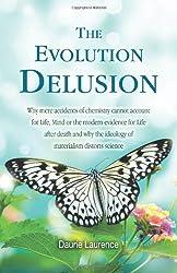 The Evolution Delusion